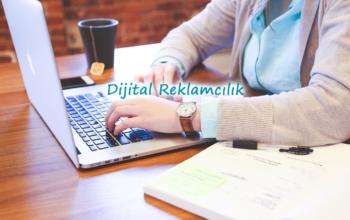 Dijital Reklam İnternet Reklamcılığı